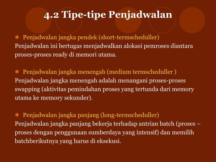 4.2 Tipe-tipe Penjadwalan