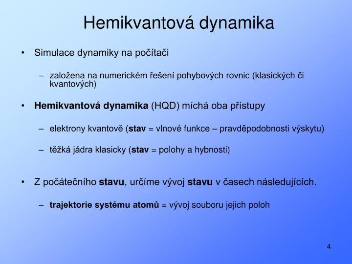 Hemikvantová dynamika
