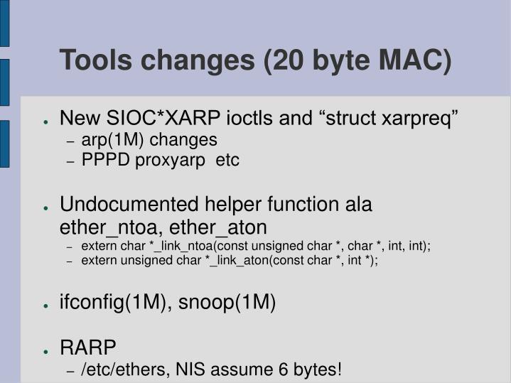 Tools changes 20 byte mac