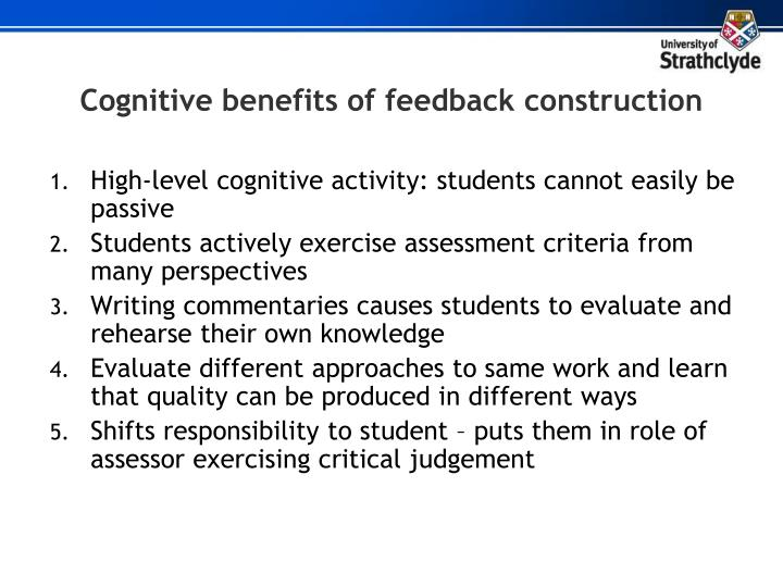 Cognitive benefits of feedback construction