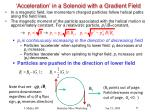 acceleration in a solenoid with a gradient field