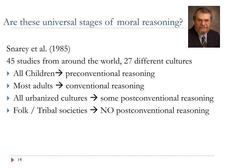 Are these universal stages of moral reasoning?