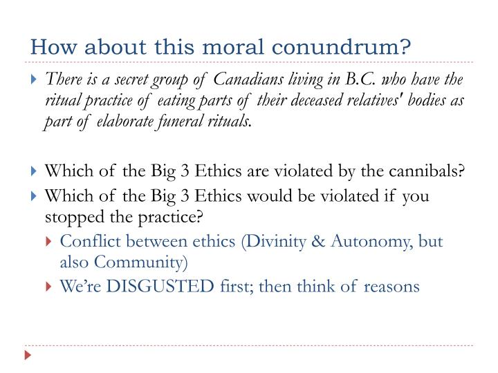 How about this moral conundrum?