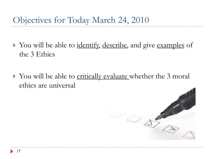 Objectives for Today March 24, 2010