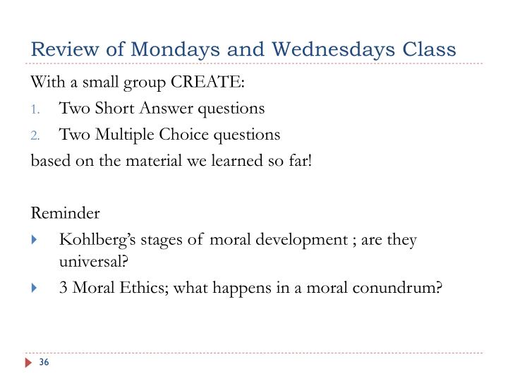 Review of Mondays and Wednesdays Class