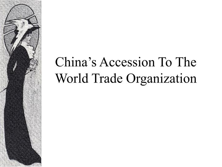China's Accession To The