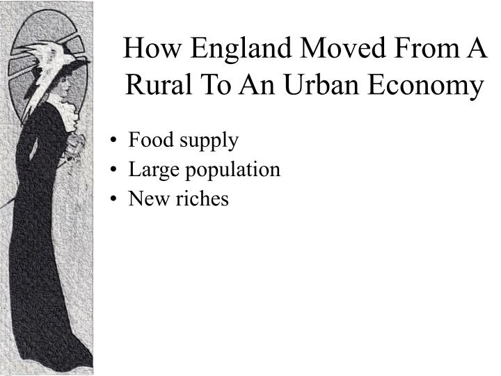 How England Moved From A Rural To An Urban Economy
