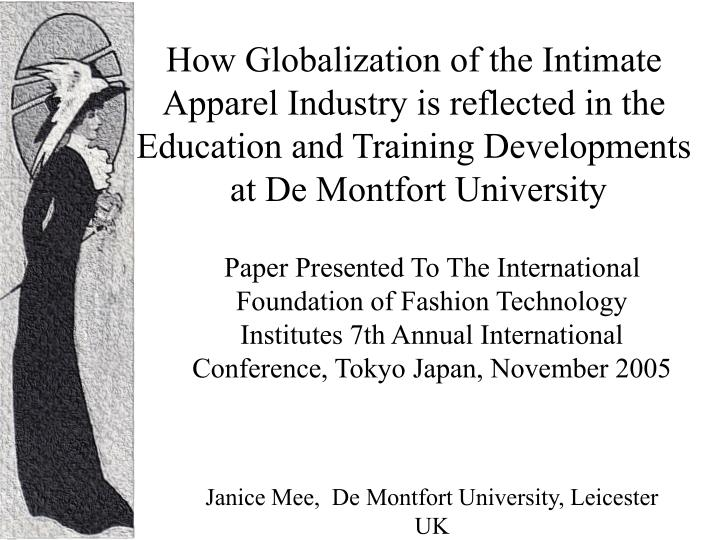How Globalization of the Intimate Apparel Industry is reflected in the Education and Training Develo...