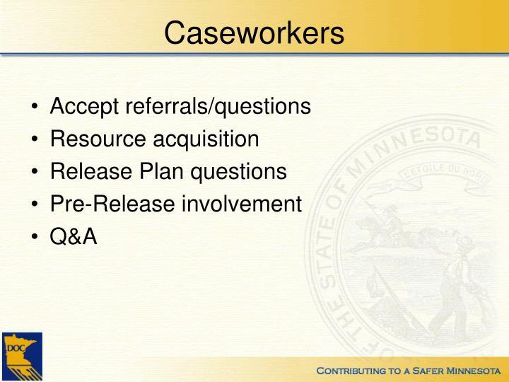 Caseworkers