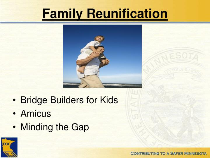 Family Reunification
