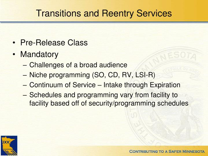 Transitions and Reentry Services