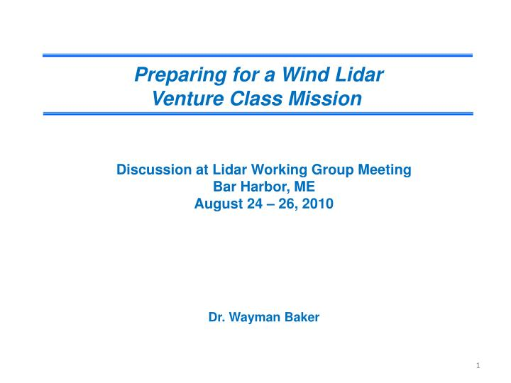 Preparing for a Wind Lidar