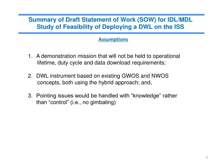 Summary of Draft Statement of Work (SOW) for IDL/MDL Study of Feasibility of Deploying a DWL on the ...