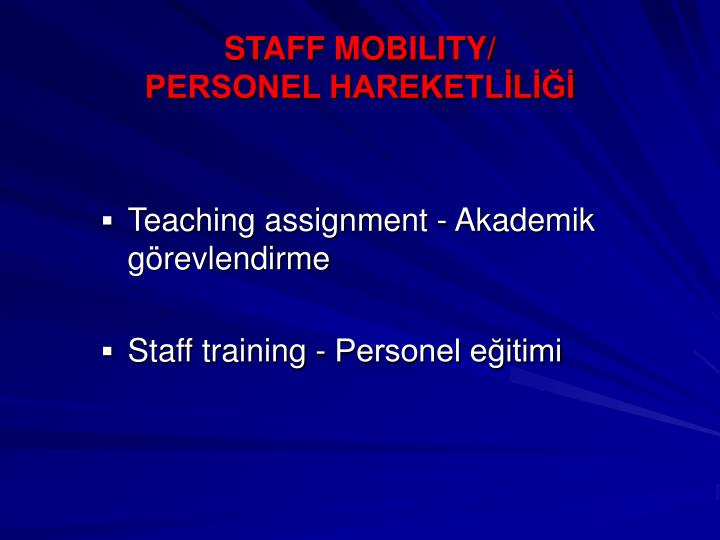 STAFF MOBILITY/