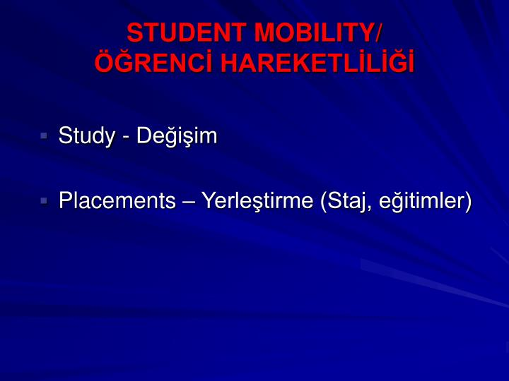 STUDENT MOBILITY/