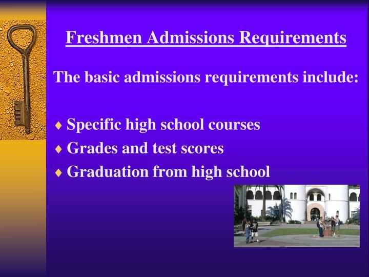Freshmen Admissions Requirements