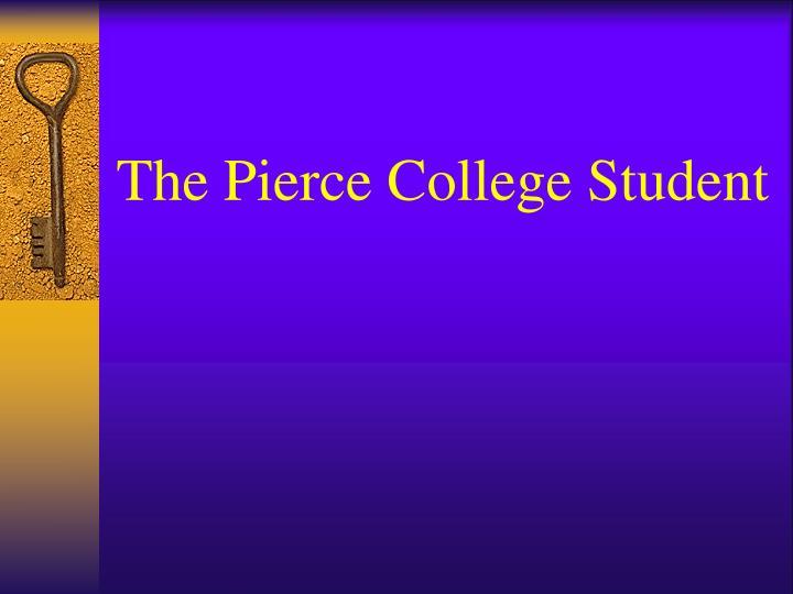 The Pierce College Student
