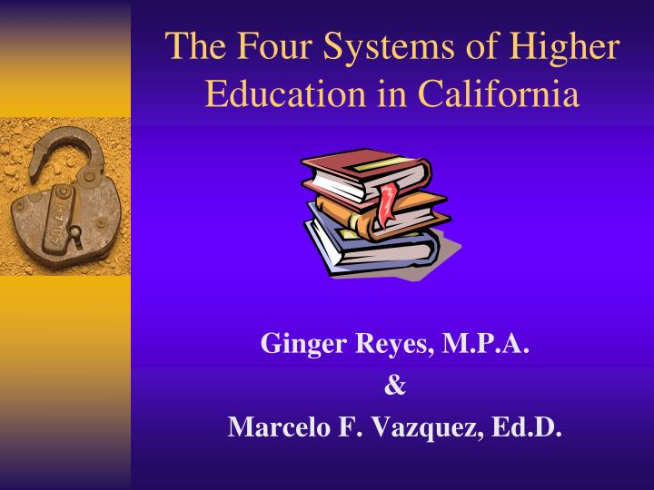 The four systems of higher education in california
