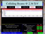 colliding beams @ 2 36 tev