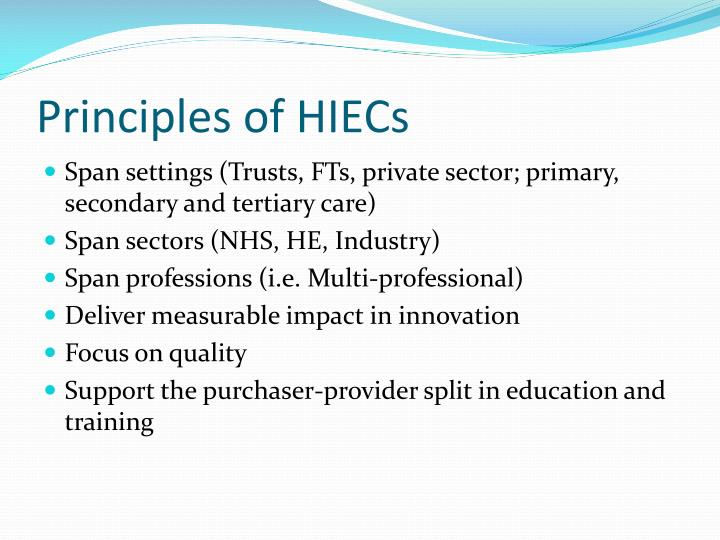 Principles of HIECs