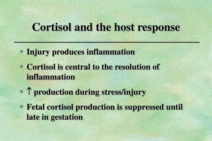 Cortisol and the host response