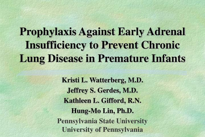 Prophylaxis Against Early Adrenal Insufficiency to Prevent Chronic Lung Disease in Premature Infants