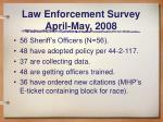 law enforcement survey april may 20081