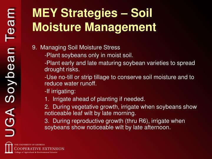 MEY Strategies – Soil Moisture Management