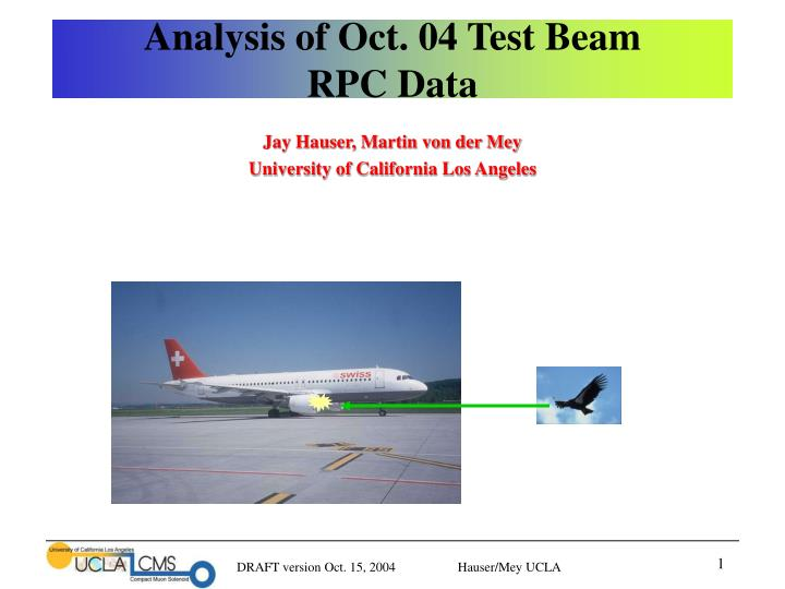 analysis of oct 04 test beam rpc data n.