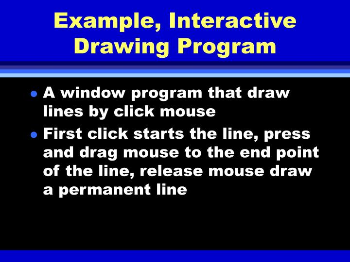Example, Interactive Drawing Program