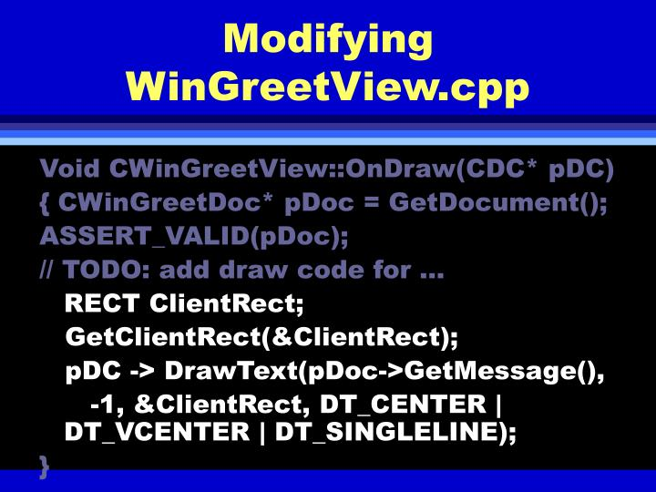 Modifying WinGreetView.cpp