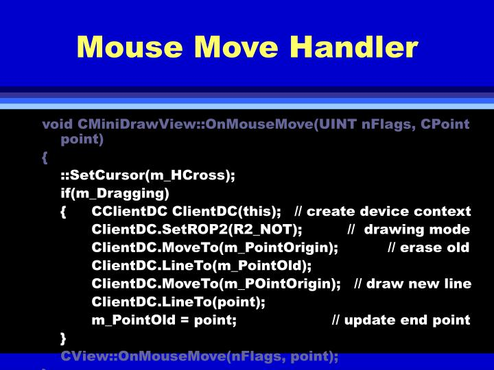Mouse Move Handler