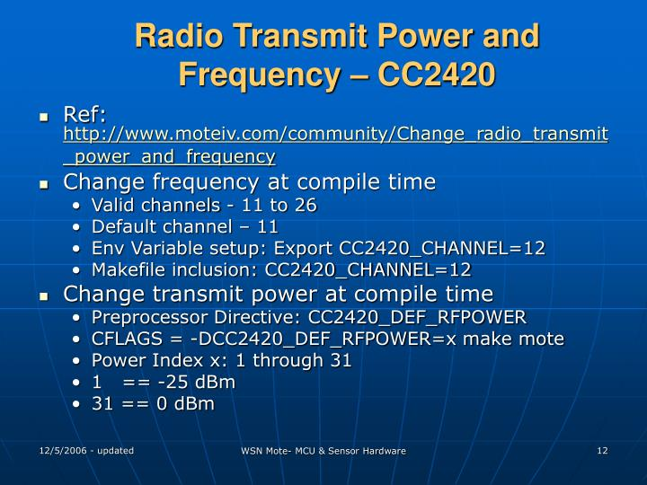 Radio Transmit Power and Frequency – CC2420