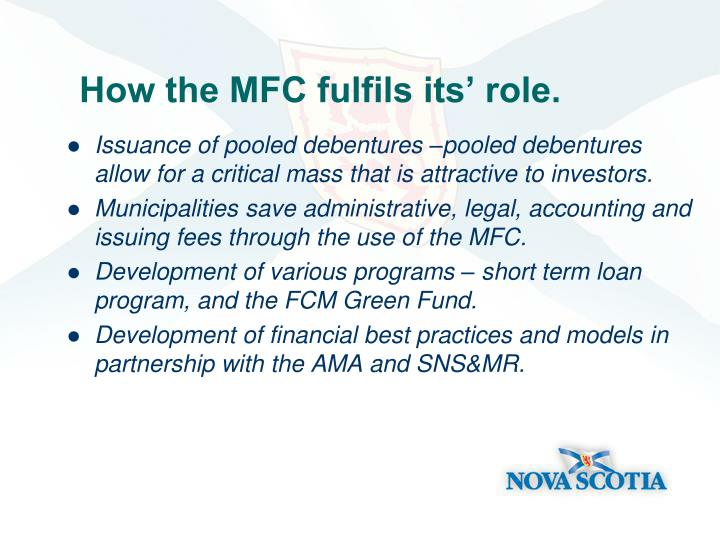 How the MFC fulfils its' role.
