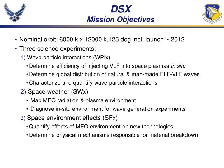 Dsx mission objectives
