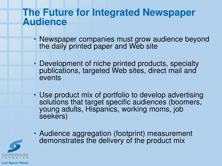 The Future for Integrated Newspaper Audience