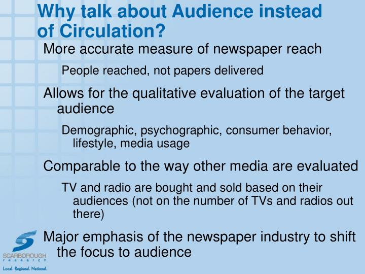 Why talk about Audience instead of Circulation?