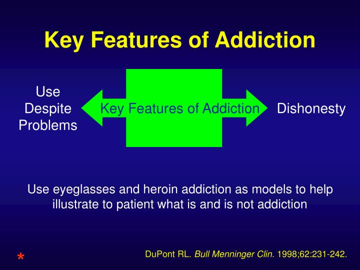 Key Features of Addiction