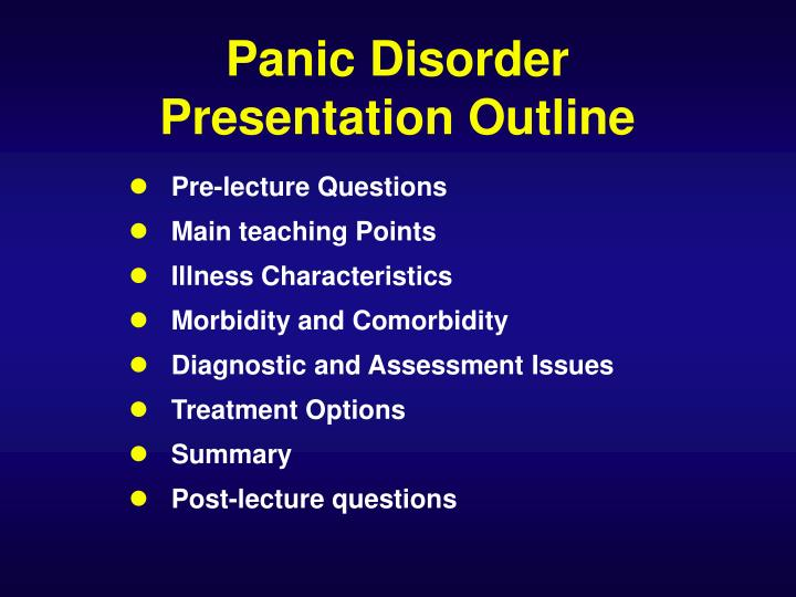 Panic disorder presentation outline