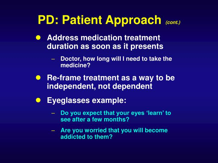 PD: Patient Approach