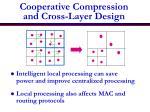 cooperative compression and cross layer design