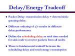 delay energy tradeoff