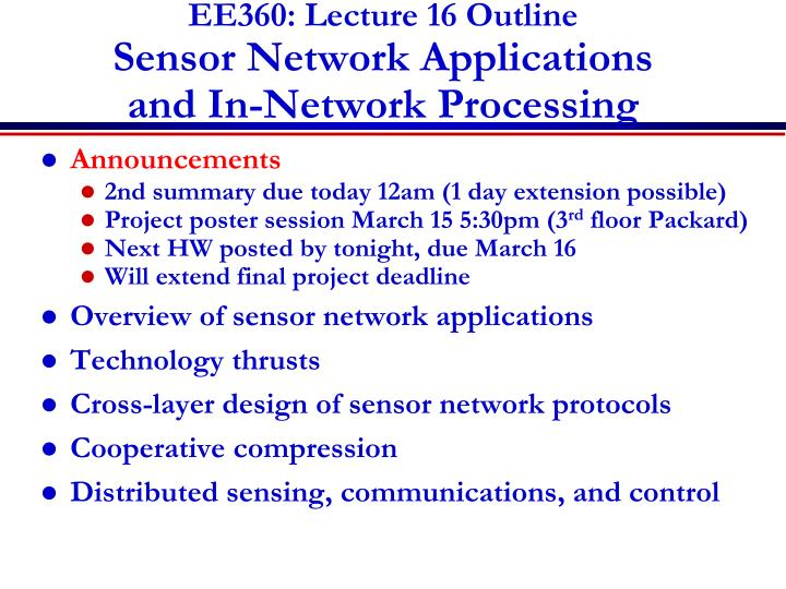 ee360 lecture 16 outline sensor network applications and in network processing n.