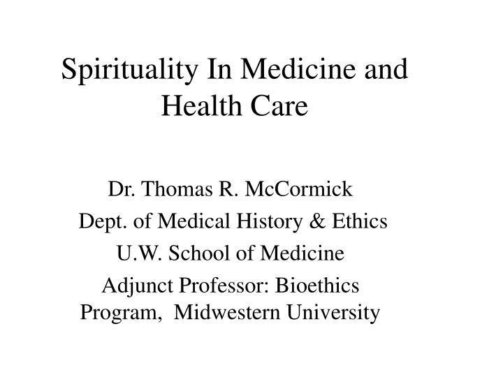 spirituality in medicine and health care n.