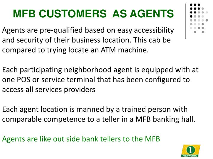 MFB CUSTOMERS  AS AGENTS