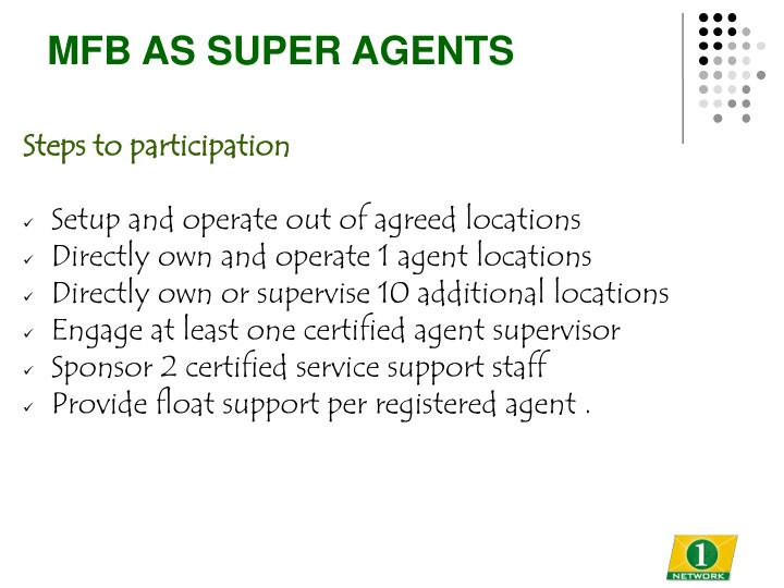 MFB AS SUPER AGENTS
