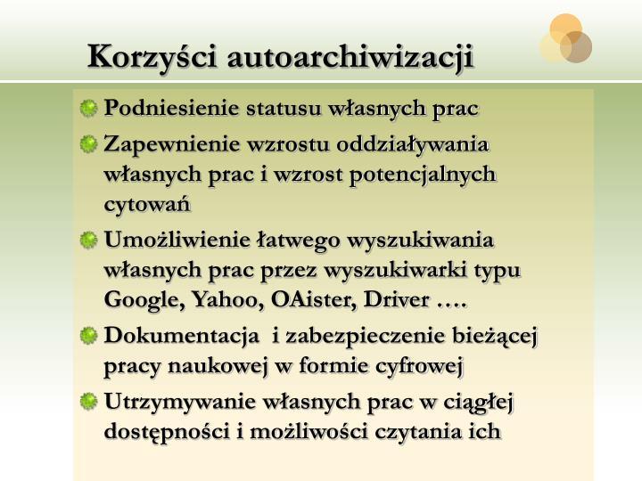 Korzyści autoarchiwizacji