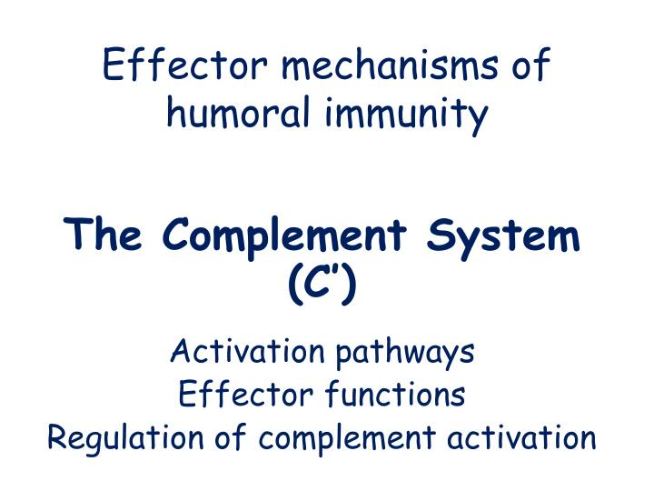 effector mechanisms of humoral immunity n.