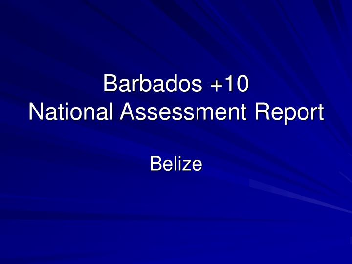 Barbados 10 national assessment report