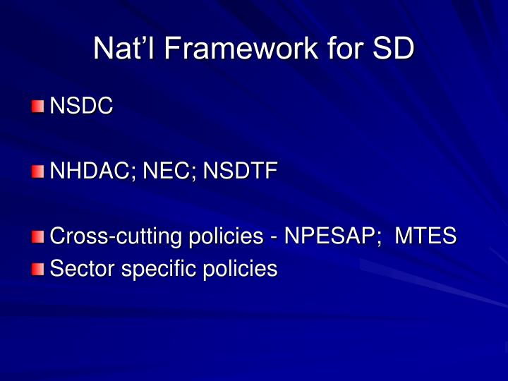 Nat'l Framework for SD